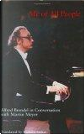 Me of All People by Alfred Brendel, Martin Meyer