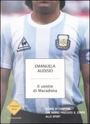Il ventre di Maradona by Emanuela Audisio