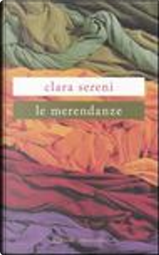 Le merendanze by Clara Sereni