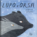 Lupo e Orsa by Daniel Salmieri
