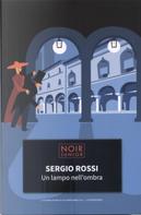 Un lampo nell'ombra by Sergio Rossi