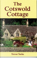 The Cotswold Cottage by Trevor Yorke
