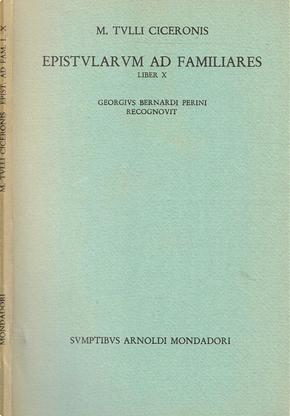 Epistularum ad familiares liber X by Marcus Tullius Cicero