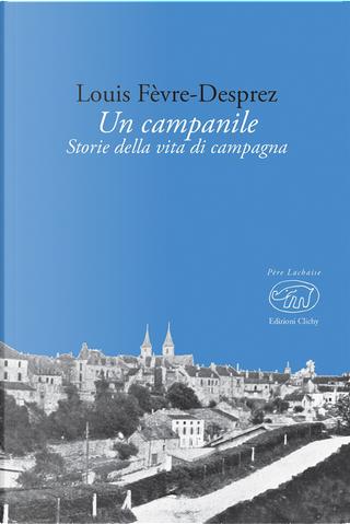 Un campanile by Louis Fèvre-Desprez