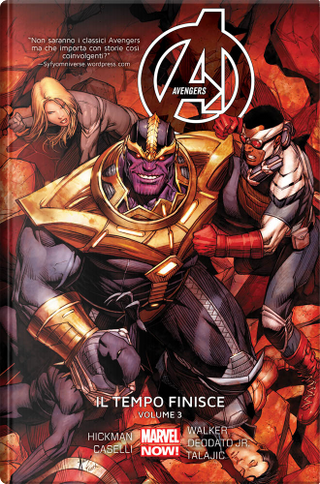 Avengers: Il tempo finisce vol. 3 by Jonathan Hickman