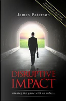 Disruptive Impact by James Paterson