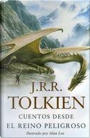 Cuentos desde el Reino Peligroso by J.R.R. Tolkien