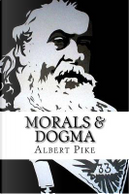 Morals & Dogma by Albert Pike