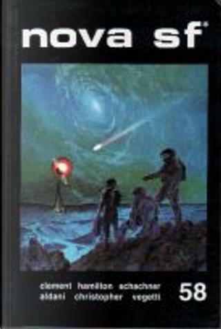 Nova SF* 58 - II serie by Nat Schachner, John B. Rosenman, Fritz Leiber, Hal Clement, Lino Aldani, Tanith Lee, John Christopher, Edmond Hamilton