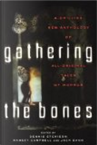 Gathering the Bones by
