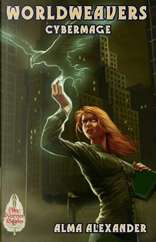 Cybermage by ALMA ALEXANDER