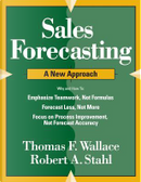 Sales Forecasting A New Approach by Thomas F. Wallace