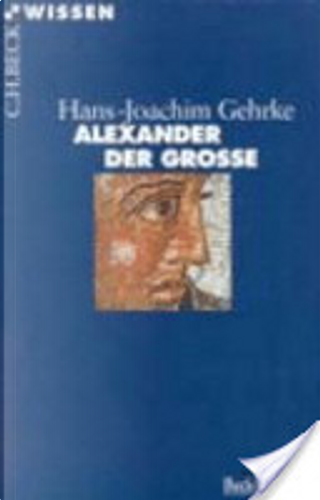 Alexander der Grosse by Hans-Joachim Gehrke