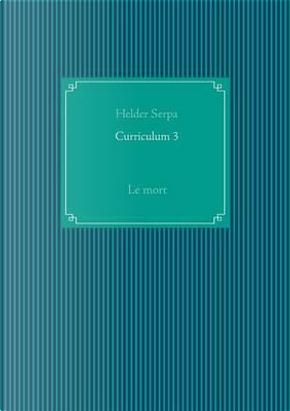 Curriculum 3 by Helder Serpa