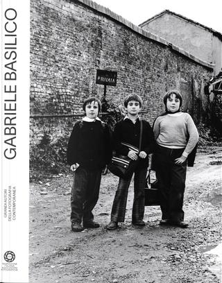 Gabriele Basilico by Andrea Elia Zanini, Claudio Pastrone, Michele Smargiassi