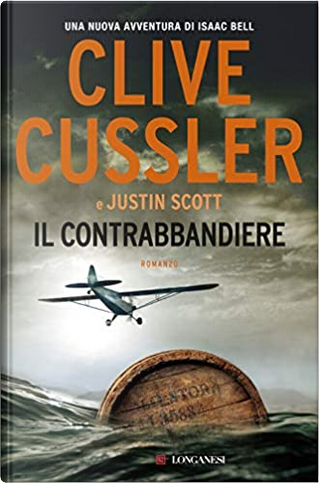 Il contrabbandiere by Clive Cussler, Justin Scott