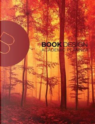 Academic 2017 Planner by Book Design Ltd.