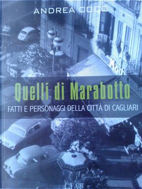 Quelli di Marabotto by Andrea Coco
