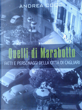 Quelli di Marabotto by Andrea Coco