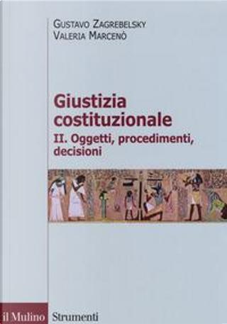 Giustizia costituzionale by Gustavo Zagrebelsky