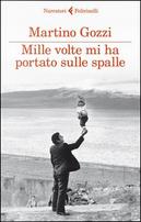 Mille volte mi ha portato sulle spalle by Martino Gozzi