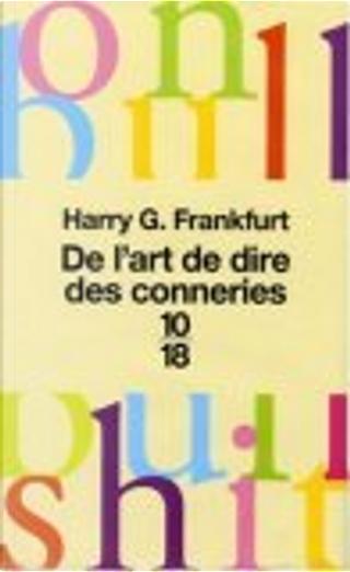 De l'art de dire des conneries by Didier Sénécal, Harry G. Frankfurt