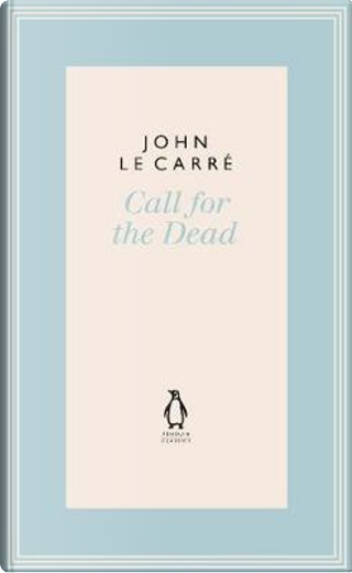 Call for the Dead by John le Carré