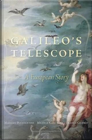 Galileo's Telescope by Massimo Bucciantini
