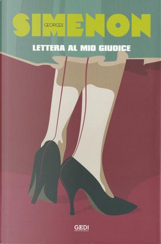 Lettera al mio giudice by Georges Simenon