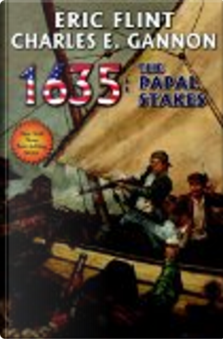 1635: Papal Stakes by Eric Flint, Charles E. Gannon