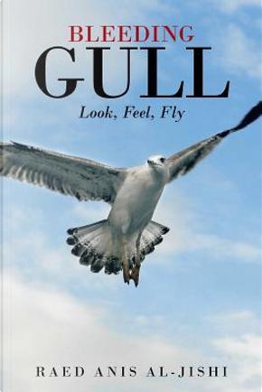 Bleeding Gull by Raed Anis Al-jishi
