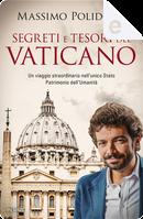 Segreti e tesori del Vaticano by Massimo Polidoro
