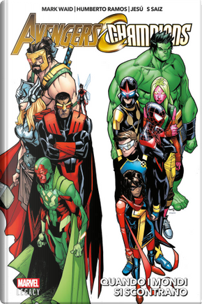 Avengers / Champions by Mark Waid