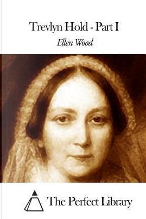 Trevlyn Hold by Ellen Wood