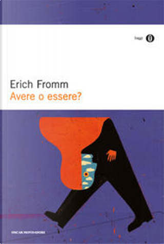 Avere o essere? by Erich Fromm
