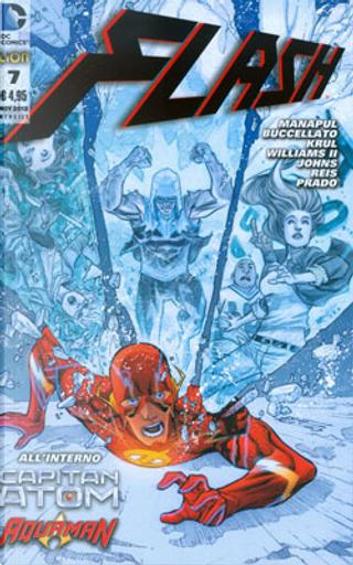 Flash n. 7 by Brian Buccellato, Francis Manapul, Freddie Williams II, Geoff Jones, Ivan Reis, J.T. Krul