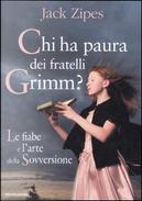 Chi ha paura dei fratelli Grimm? by Jack Zipes