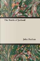 The Battle of Jutland by John Buchan