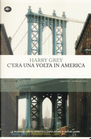 C'era una volta in America by Harry Grey