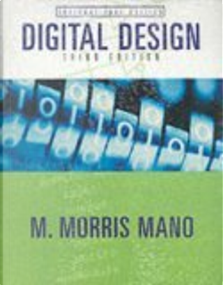 Digital Design and Xilinx Student Edition 4.2I by M. Morris Mano