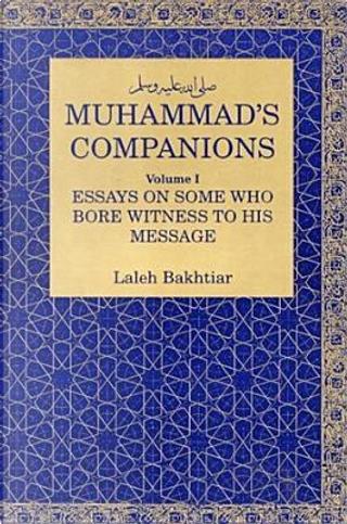 Muhammad's Companions by Laleh Bakhtiar