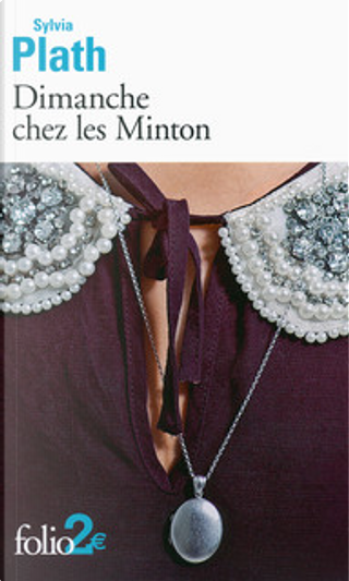 Dimanche chez les Minton by Sylvia Plath