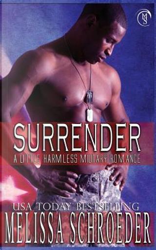 Surrender by Melissa Schroeder