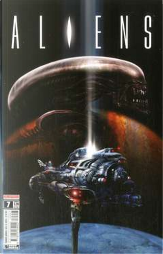 Aliens #7 by Brian Wood, Liam Sharp