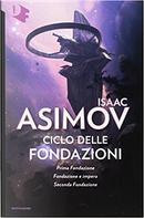 Ciclo delle Fondazioni by Isaac Asimov