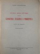 Guida allo studio della geometria analitica e proiettiva. Sunti ed esercizi - vol. 2 by Mario Baldassarri