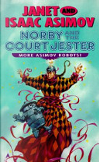 Norby and Court Jeste by Janet Asimov