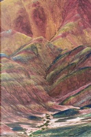 Zhangye Danxia Landform China Journal by Cool Image