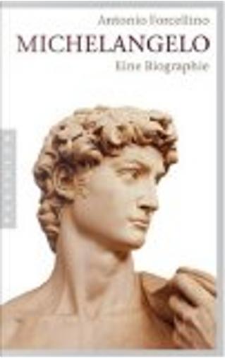 Michelangelo by Antonio Forcellino, Martina Kempter, Petra Kaiser, Sigrid Vagt