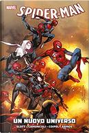 Spider-Man. Un nuovo universo by Dan Slott, Giuseppe Camuncoli
